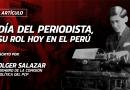 Día del Periodista, su rol hoy en el Perú